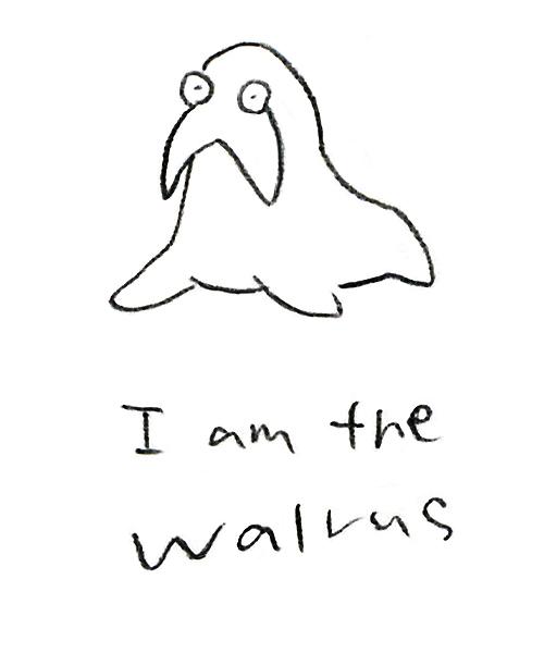 IamTheWalrus.jpg